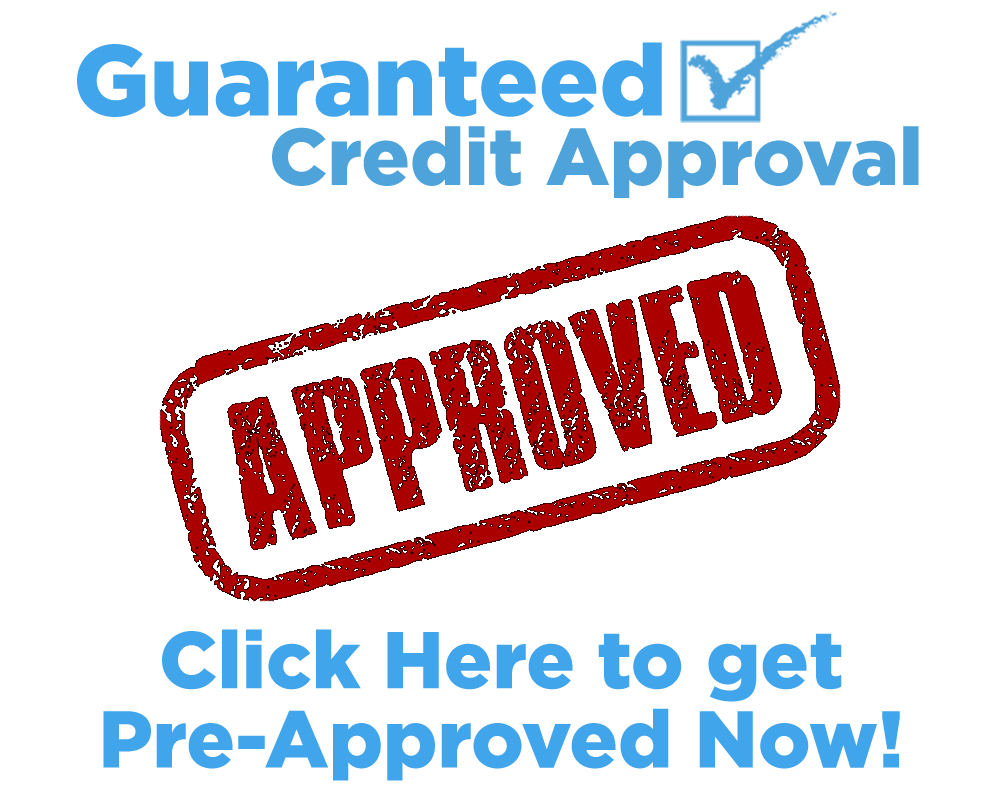 Guaranteed Credit Approval.  Click Here To Get Pre-Approved